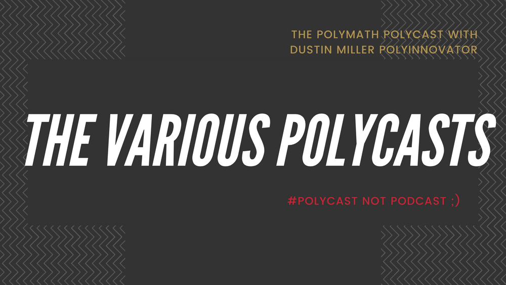 The Various PolyCasts