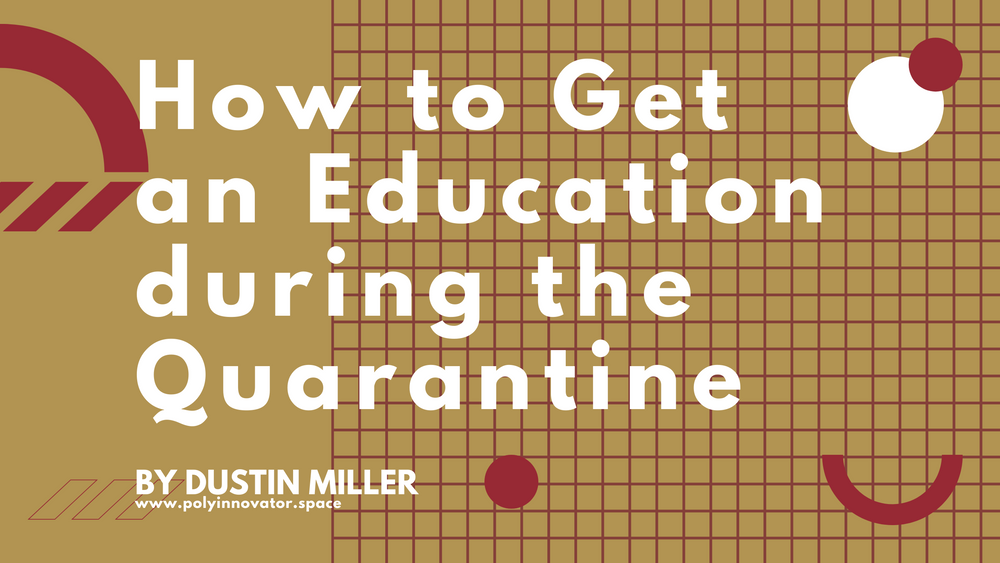 How to Get an Education during the Quarantine