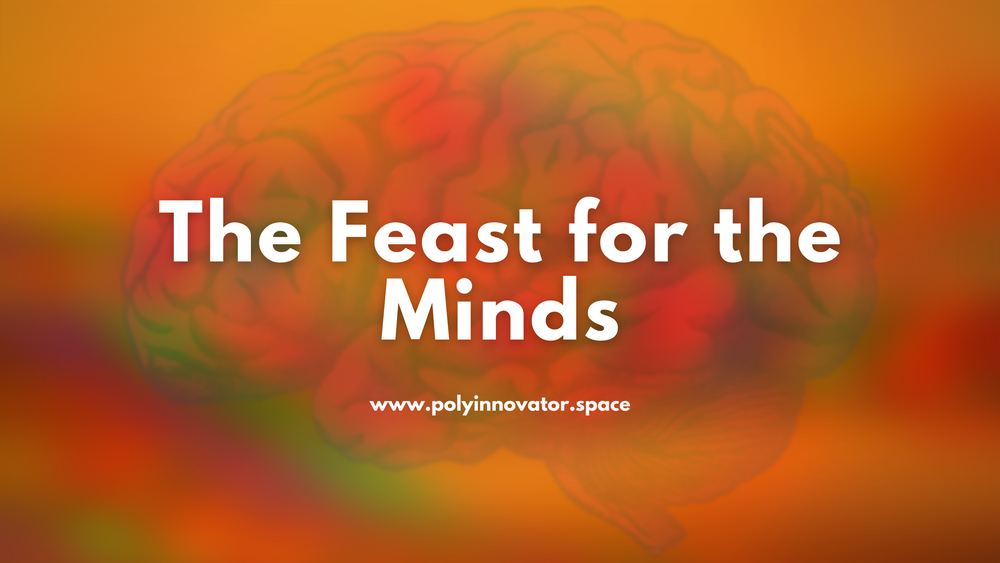 The Feast for the Minds