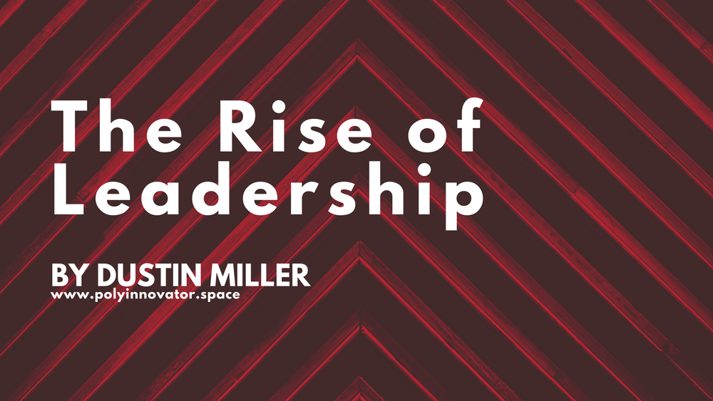 Rise of Leadership