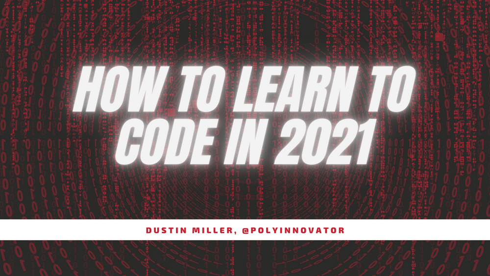 How to Learn to Code in 2021