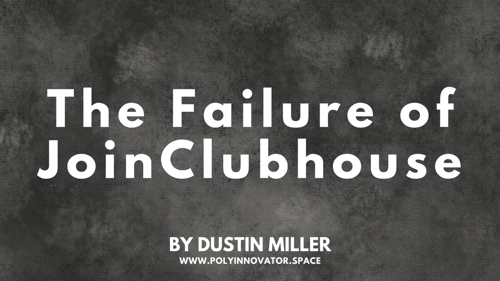 The Failure of JoinClubhouse