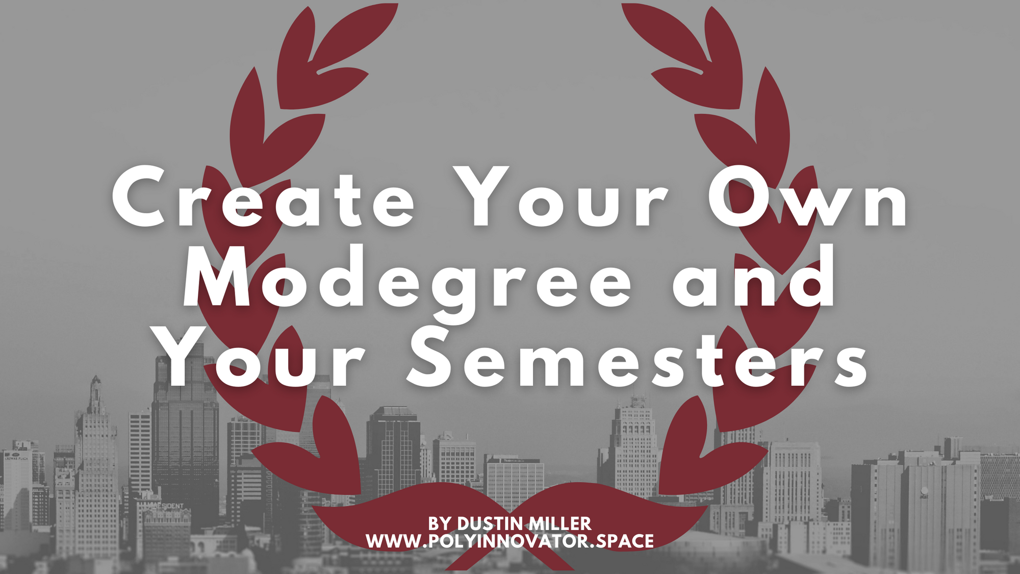Create Your Own Modegree and Your Semesters