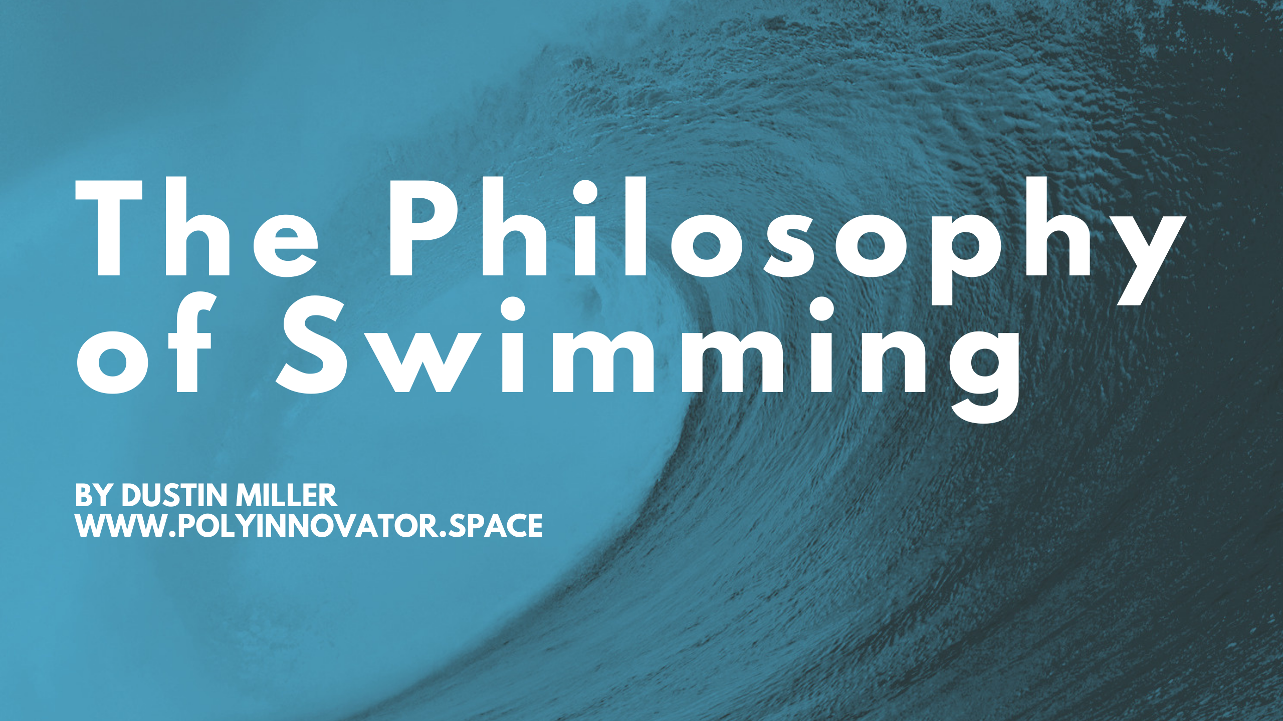 The Philosophy of Swimming