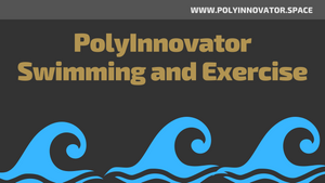 PolyInnovator Swimming + Exercise