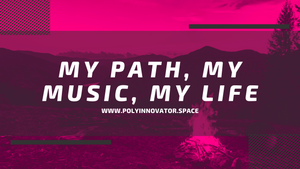 My Path, My Music, My Life